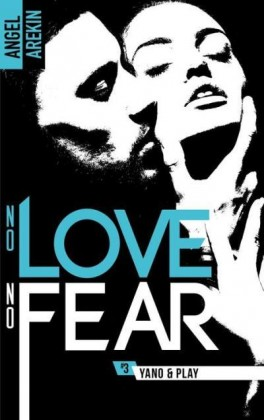 no-love-no-fear,-tome-3---yano---play-940156-264-432