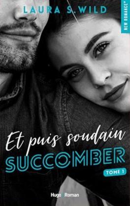 et-puis-soudain-tome-1-succomber-1062085-264-432 (1)